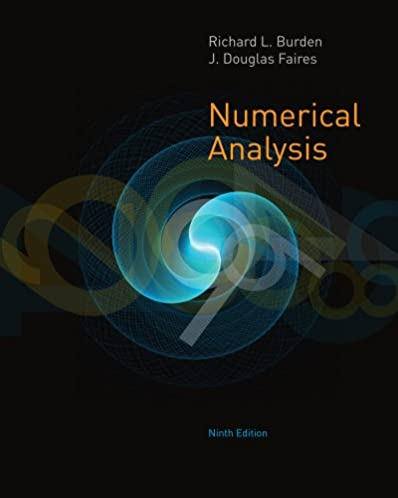 amazon com bundle numerical analysis 9th student solutions rh amazon com numerical analysis burden solution manual pdf numerical analysis burden faires solution manual 9th edition