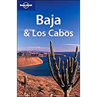 Baja and Los Cabos (Lonely Planet Regional Guides)
