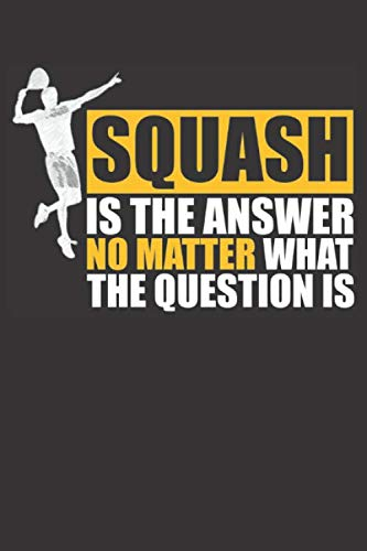 Squash is the Answer: Small Lined Notebook (6