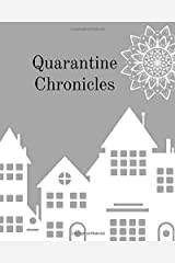 Quarantine Chronicles: Audacious Notebook Paperback