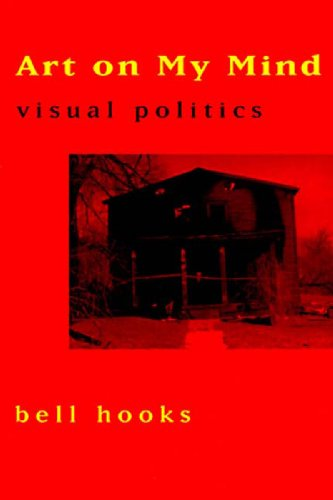 Art on My Mind: Visual Politics