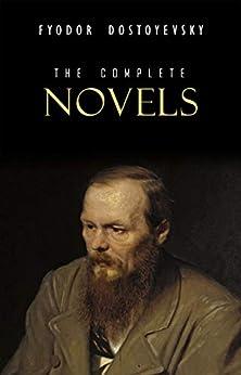 Fyodor Dostoyevsky: The Complete Novels (English Edition) por [Dostoyevsky, Fyodor]