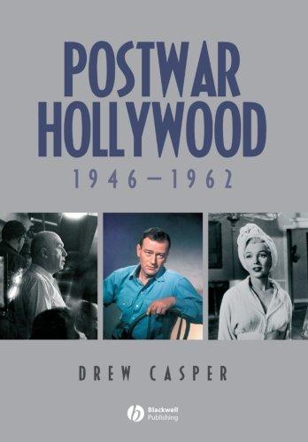 Postwar Hollywood: 1946-1962