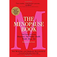 The Menopause Book (2nd Edition): The Complete Guide: Hormones, Hot Flashes, Health, Moods, Sleep, Sex