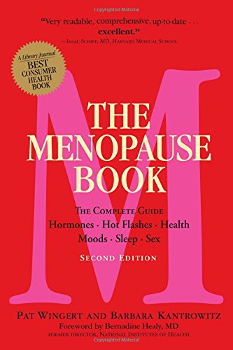 The Menopause Book: The Complete Guide: Hormones, Hot Flashes, Health,  Moods, Sleep, - And Hormones Menopause