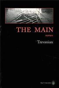 vignette de 'The Main (Trevanian)'