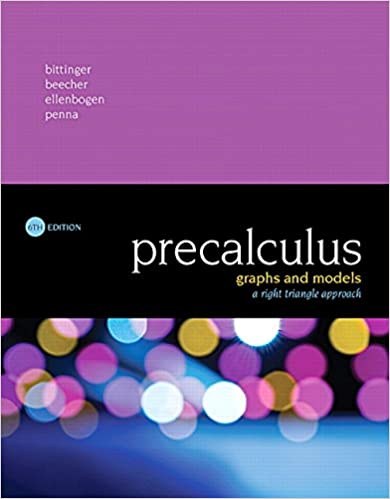 Precalculus: Graphs and Models, A Right Triangle Approach