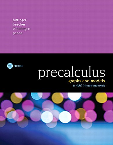 134179056 - Precalculus: Graphs and Models, A Right Triangle Approach (6th Edition)