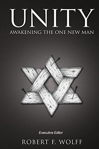 Unity: Awakening the One New Man