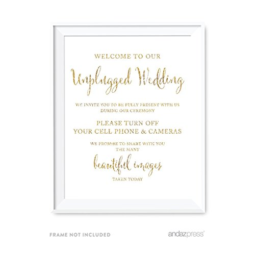 Andaz Press Wedding Party Signs, Gold Glitter Print, 8.5x11-inch, Welcome to Our Unplugged Ceremony Turn Off Phones Sign, 1-Pack, Not Real Glitter