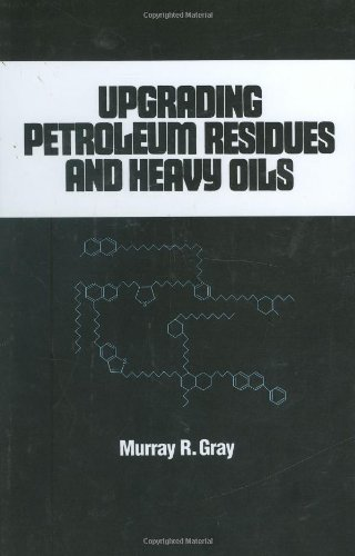 Upgrading Petroleum Residues And Heavy Oils  Chemical Industries
