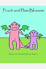 Peach and Plum Blossom by Kara Jaynes (2013-09-18) Paperback