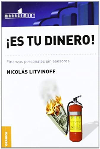 Es Tu Dinero! (Spanish Edition): Nicolas Litvinoff: 9789506415655: Amazon.com: Books