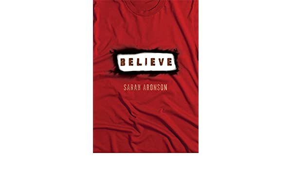 Believe (Fiction - Young Adult): Amazon.es: Sarah Aronson ...