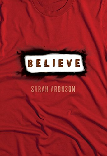 Believe (Fiction - Young Adult) by [Aronson, Sarah]