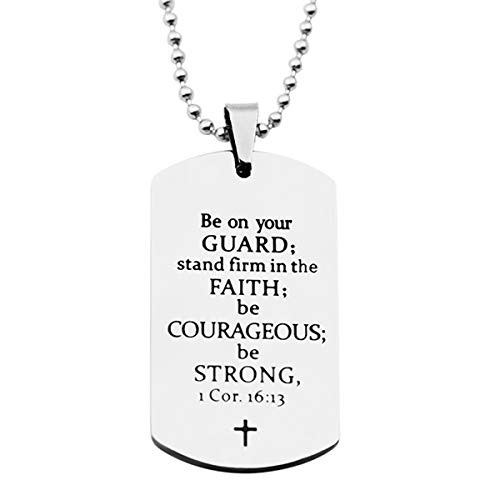 Stpower Baptism Gift Stainless Steel Dog Tag Bible Verse Pendant Necklace Christian Gift (Be on Your Guard Stand Firm in The Faith be Courageous be Strong)