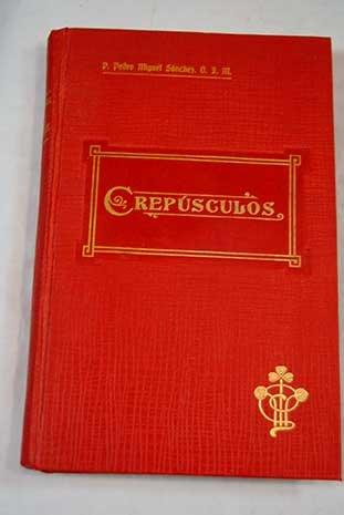 Crepúsculos: Poesias modernas: Pedro Miguel Sanchez Franciscano: Amazon.com: Books