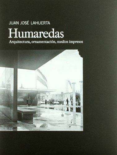 Descargar Libro Humaredas - Arquitectura, Ornamentacion, Medios Impresos Juan Jose Lahuerta