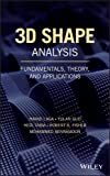 img - for 3D Shape Analysis: Fundamentals, Theory, and Applications book / textbook / text book
