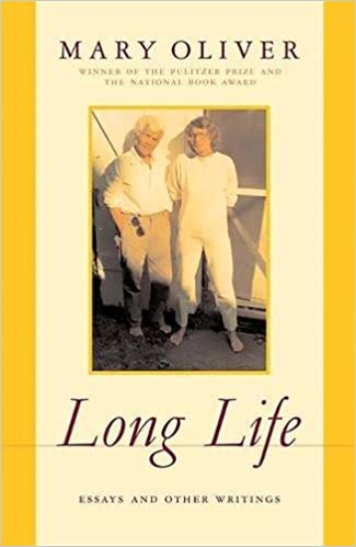 Mary oliver long life essays and other writings