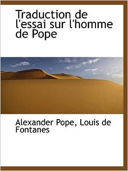 traduction de l 39 essai sur l 39 homme de pope alexander pope 9781103427475 books. Black Bedroom Furniture Sets. Home Design Ideas