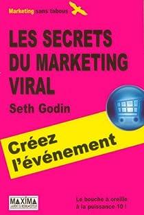 Les secrets du marketing viral par Godin