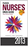 img - for Pearson Nurse's Drug Guide 2013 (Pearson Nurse's Drug Guide (Nurse Edition)) by Billie A. Wilson (2012-04-24) book / textbook / text book