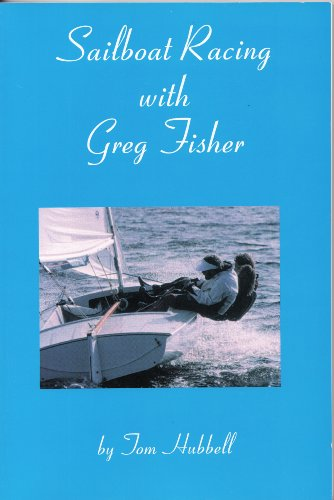 Sailboat Racing with Greg Fisher