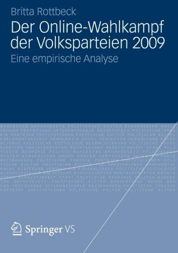 Der Online-Wahlkampf der Volksparteien 2009: Eine empirische Analyse (German Edition)