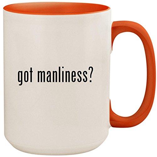 (got manliness? - 15oz Ceramic Colored Inside and Handle Coffee Mug Cup, Orange)