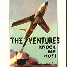 Knock Me Out by The Ventures (2000-12-11)