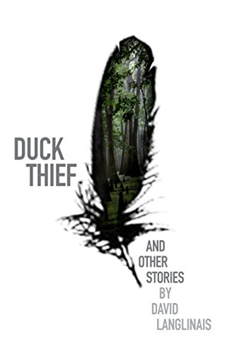 (Duck Thief and Other Stories )