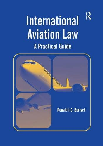 International Aviation Law: A Practical Guide