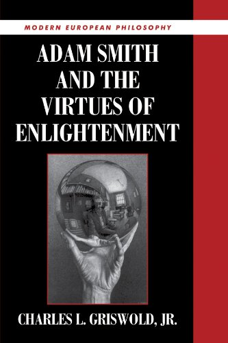 Adam Smith and the Virtues of Enlightenment (Modern European Philosophy)
