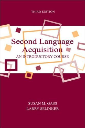 S  M  Gasss L Selinkers Second Language Acquisition Second Language Acquisition  An Introductory Course  Topics In Applied Psycholinguistics   Paperback  2008