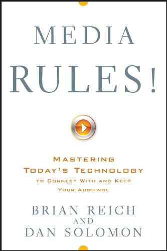 Download Media Rules!: Mastering Today's Technology to Connect With and Keep Your Audience Pdf