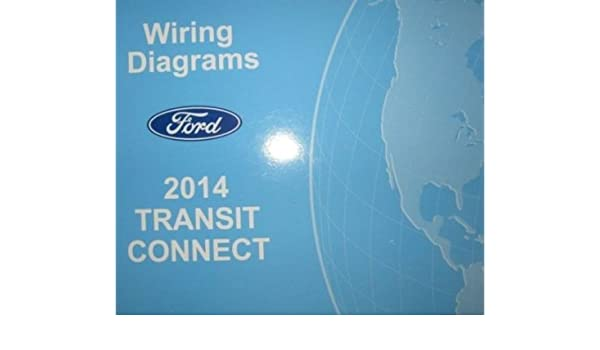 2014 Ford Transit Connect Electrical Wiring Diagram Troubleshooting