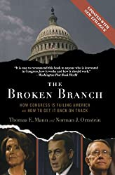 The Broken Branch: How Congress Is Failing America and How to Get It Back on Track (Institutions of American Democracy Series)