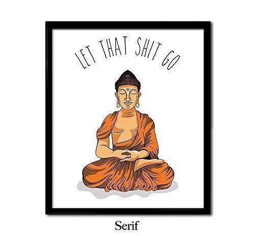 Meditating Buddha, Let That Shit Go, ORANGE ILLUSTRATION, yo