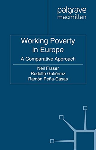 Working Poverty in Europe (Work and Welfare in Europe) (Ethical Issues In Public Relations Case Studies)