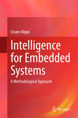Download Intelligence for Embedded Systems: A Methodological Approach Pdf