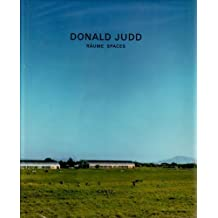 Donald Judd: Raume Spaces