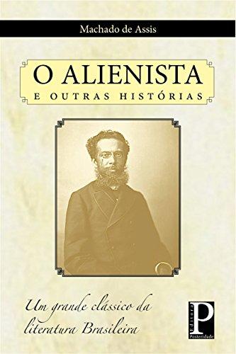 O Alienista e outros contos - eBook, Resumo, Ler Online e