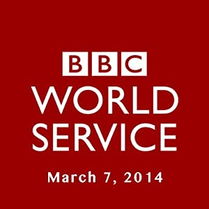 BBC Newshour, March 07, 2014