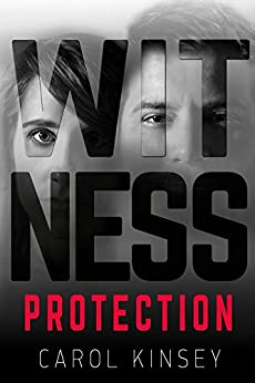 Witness Protection by [Kinsey, Carol]