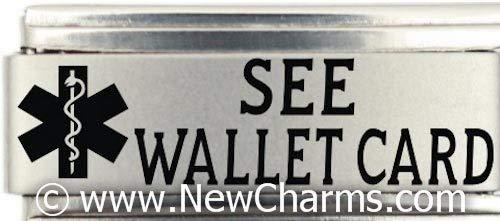 See Wallet Card Medical...