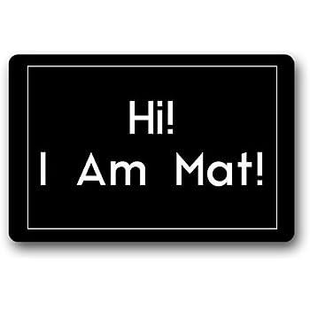 Hi I Am Mat Custom Doormat Door Mat Machine Washable Rug Non Slip Mats Bathroom Kitchen Decor Area Rug 30x18 inch