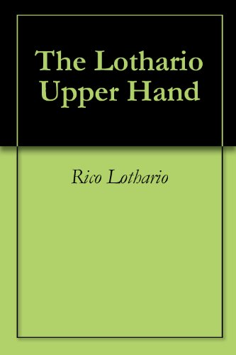 The Lothario Upper Hand
