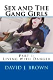 Sex and the Gang Girls, David Brown, 1494260166