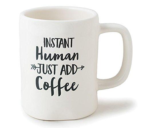 Instant Human Coffee - Burton and Burton 9732922 Instant Human Just Add Coffee Ceramic Mug, 16 Ounce